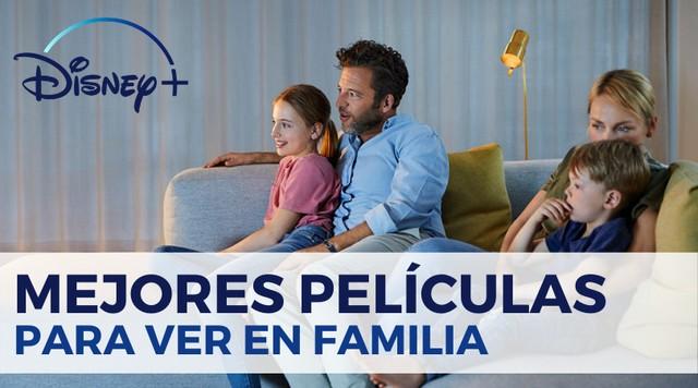 Mejores Películas de Disney Plus para ver en familia